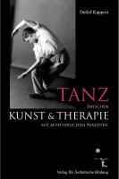 Tanz zwischen Kunst und Therapie