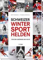 Schweizer Wintersporthelden