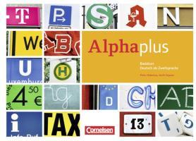 Alpha plus - Basiskurs - Ausgabe 2011/12: A1 - Kursbuch mit CDs und eingelegtem Lese- und Schreibheft