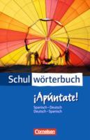 Cornelsen Schulwörterbuch - ¡Apúntate!: Spanisch-Deutsch/Deutsch-Spanisch - Wörterbuch