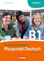 Pluspunkt Deutsch - Ausgabe 2009 / B1: Teilband 1 - Kursbuch