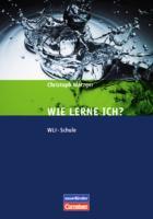 Lern- und Arbeitsstrategien - WLI-Schule: Fachbuch mit Fragebogen (8. Auflage)