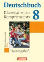 Deutschbuch - Trainingshefte - zu allen Grundausgaben / 8. Schuljahr - Klassenarbeiten, Kompetenztests für Hessen