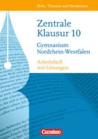 Texte, Themen und Strukturen - Nordrhein-Westfalen: Zentrale Klausur im 10. Schuljahr: Arbeitsheft. Mit eingelegtem Lösungsheft