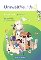 Umweltfreunde - Brandenburg - Ausgabe 2009: 4. Schuljahr - Arbeitsheft: Mit Wegweiser Arbeitstechniken