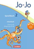 Jo-Jo Sprachbuch - Allgemeine Ausgabe 2011: 2. Schuljahr - Arbeitsheft in Lateinischer Ausgangsschrift