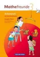 Mathefreunde - Ausgabe Nord 2010 (Berlin, Brandenburg, Mecklenburg-Vorpommern, Sachsen-Anhalt): 3. Schuljahr - Arbeitsheft