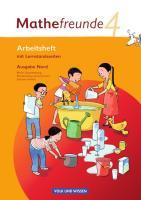 Mathefreunde - Ausgabe Nord 2010 (Berlin, Brandenburg, Mecklenburg-Vorpommern, Sachsen-Anhalt) - 4. Schuljahr