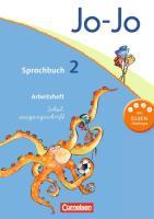 Jo-Jo Sprachbuch - Allgemeine Ausgabe 2011: 2. Schuljahr - Arbeitsheft in Schulausgangsschrift