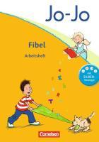 Jo-Jo Fibel - Allgemeine Ausgabe 2011: Arbeitsheft zur Fibel mit Einlegern - Mit Silbenschieber und Ausschneidebögen