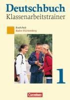Deutschbuch - Realschule Baden-Württemberg: Band 1: 5. Schuljahr - Klassenarbeitstrainer mit Lösungen