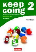 Keep Going - Fourth Edition - Rheinland-Pfalz: B1: Band 2 - Workbook