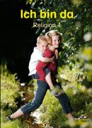 Ich bin da 4: Schülerbuch Klasse 4 (Ich bin da. Ausgabe für Berlin, Hamburg, Hessen, Niedersachsen, Nordrhein-Westfalen, Rheinland-Pfalz, Saarland, Sachsen, Sachsen-Anhalt und Thüringen ab 2007)