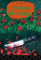 Frères de sang: Französische Lektüre für das 4. Lernjahr (Teen Readers (Französisch))