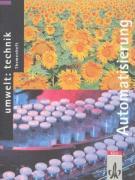 Umwelt: Technik / Ausgabe C - Themenhefte / Automatisierung