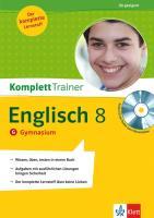 Klett Komplett Trainer Englisch, Gymnasium: Klasse 8