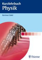 Kurzlehrbuch Physik (Reihe, KURZLEHRBUCH)