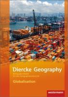 Diercke Geography Bilinguale Module. Globalisation,
