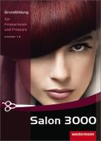 Salon 3000: Grundbildung für Friseurinnen und Friseure: Schülerband, 2. Auflage, 2009