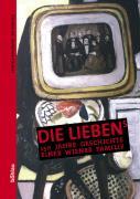 Die Lieben's: 150 Jahre Geschichte einer Wiener Familie (Beiträge zur Wissenschaftsgeschichte und Wissenschaftsforschung, Band 6)