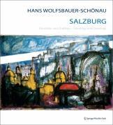 Hans Wolfsbauer-Schönau Salzburg: Gemälde und Grafiken Paintings and Drawings