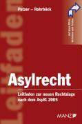 Asylrecht (Österreichisches Recht) - Putzer, Judith; Rohrböck, Josef