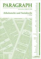 Arbeits- und Sozialrecht: Paragraph. Seitenweise österreichische Rechtstexte für Studium und Praxis