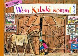 Wenn Kubaki kommt (Kinderbücher)