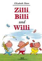 Zilli, Billi und Willi.