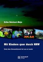 Mit Kindern quer durch NRW