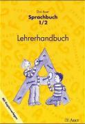 Das Auer Sprachbuch: Das Auer Sprachbuch. 1./2. Schuljahr. Lehrerhandbuch mit Kopiervorlagen. Ausgabe für Bayern