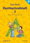 Die Auer Fibel - Ausgabe S Baden Württemberg / Das Auer Rechtschreibheft 2 - Lateinische Ausgangsschrift: Ausgabe für Rechtshänder