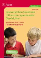 Leseverstehen trainieren, ab Klasse 4, Unterricht: Leseförderung mit kurzen spannenden Geschichten