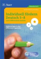 Individuell fördern Deutsch 5-8 Lesen: Differenzierte Lesetests: 5. bis 8. Klasse