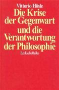 Die Krise der Gegenwart und die Verantwortung der Philosophie.