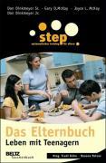 Step - Das Elternbuch: Leben mit Teenagern (Ratgeber)