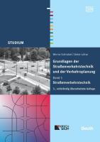 Grundlagen der Straßenverkehrstechnik und der Verkehrsplanung