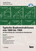 Typische Baukonstruktionen von 1860 bis 1960