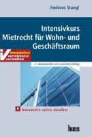 Intensivkurs Mietrecht für Wohn- und Geschäftsraum - Stangl, Andreas