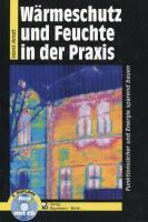 Wärmeschutz und Feuchte in der Praxis - Arndt, Horst