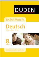 Duden Einfach Klasse in Deutsch. 8. Klasse