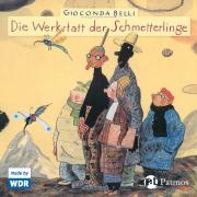 Die Werkstatt der Schmetterlinge: Hörspiel des WDR (Sauerländer Hörbuch / Tonträger)