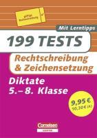 199 Tests. Deutsch - Rechtschreibung und Zeichensetzung