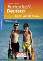 Fit für die 5. Klasse - Deutsch. Übungsheft mit Lösungsteil