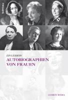 Autobiographien von Frauen: Ein Lexikon