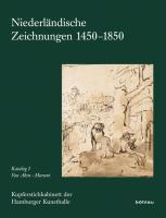 Niederländische Zeichnungen 1450-1850