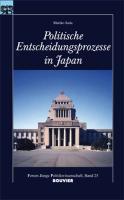 Politische Entscheidungsprozesse in Japan