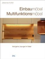 Einbaumöbel Multifunktionsmöbel: Intelligente Lösungen im Detail