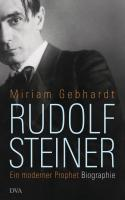 Rudolf Steiner: Ein moderner Prophet
