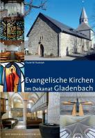 Evangelische Kirchen im Dekanat Gladenbach (Große DKV-Kunstführer)